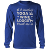 Yoga Wine and Dogs T Shirt