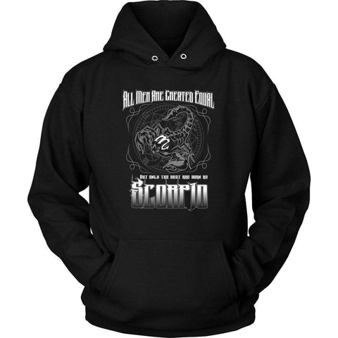 Image of ALL MEN ARE CREATED EQUAL BUT ONLY THE BEST ARE BORN AS SCORPIO T Shirt