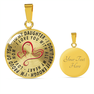 To My Daughter Love Mom Necklace