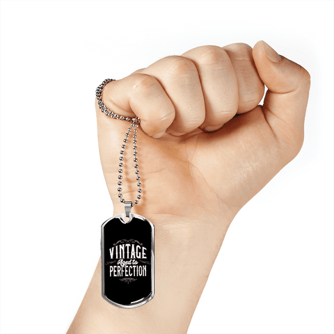 Vintage Aged To Perfection Luxury Dog Tag