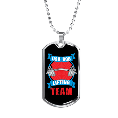 Image of Dad Bod Lifting Team Luxury Dog Tag
