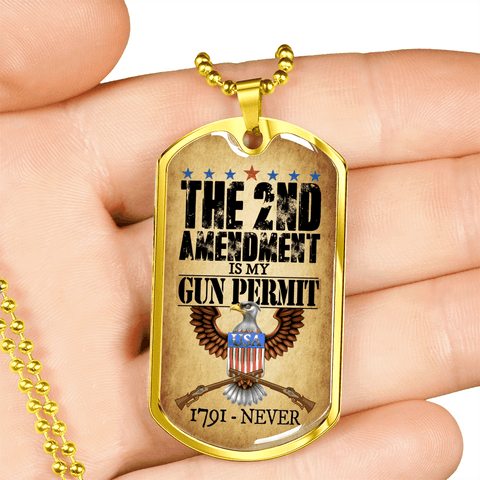 Image of The 2nd Amendment Is My Gun Permit Dog Tag