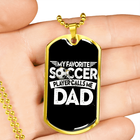Image of My Kid Is My Favorite Soccer Player Luxury Dog Tag