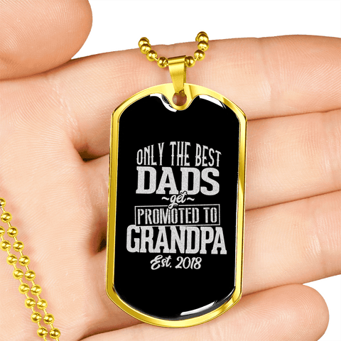 Only The Best Dads Get Promoted To Grandpa Luxury Dog Tag