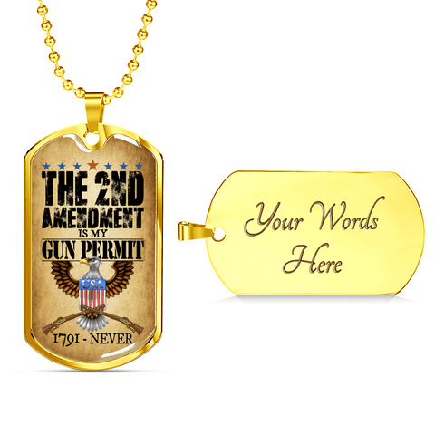 The 2nd Amendment Is My Gun Permit Dog Tag