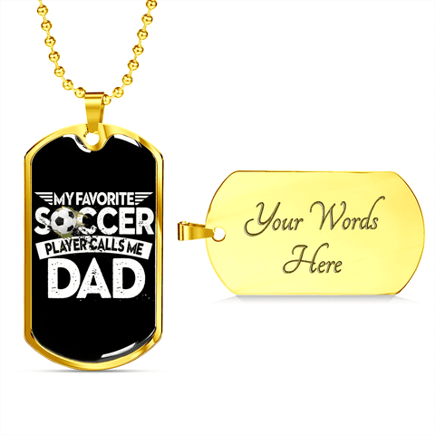 My Kid Is My Favorite Soccer Player Luxury Dog Tag
