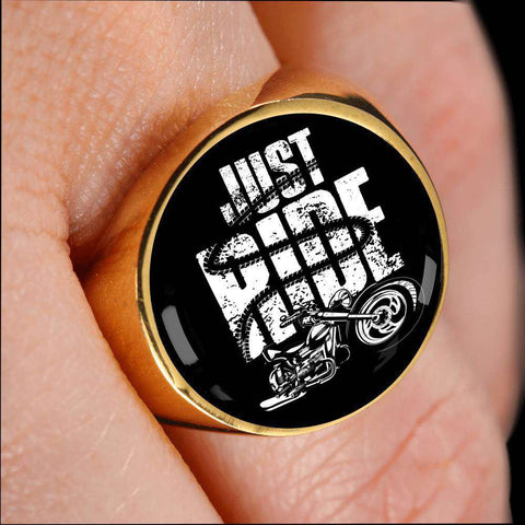Bikers Just Ride Signet Ring