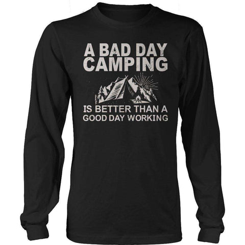 Image of camping t shirt slogans A Bad Day Camping Is Better Than A Good Day Working T Shirt