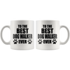 To The Best Dog Walker Ever Mug