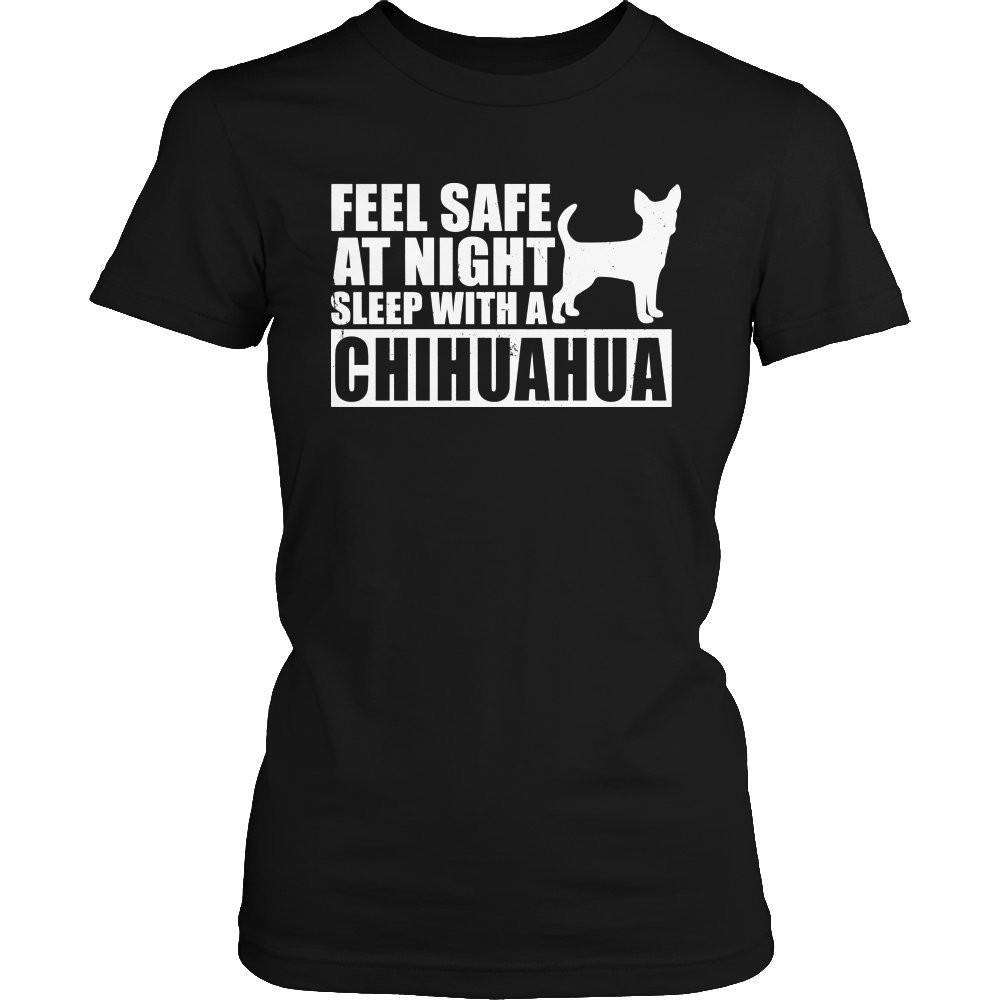 Feel safe at night sleep with a Chihuahua T Shirt