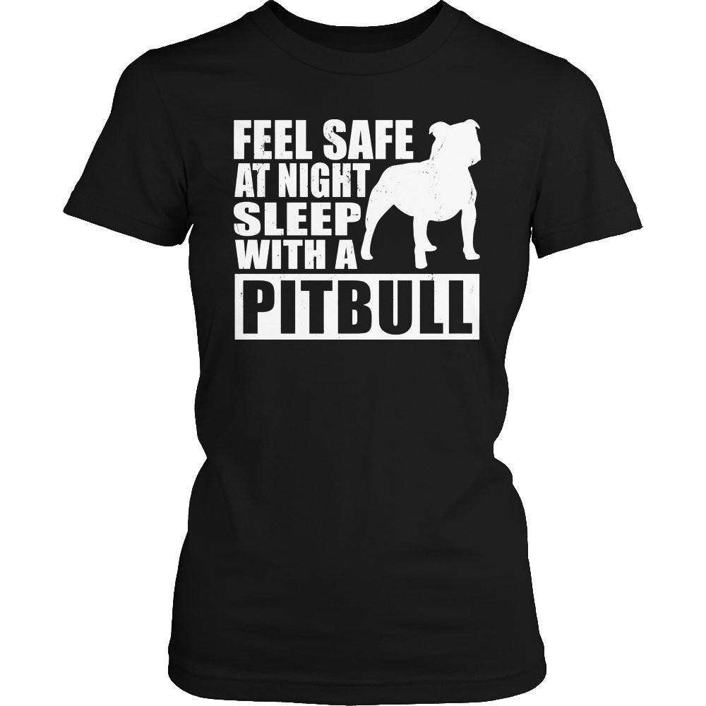 Feel safe at night sleep with a Pitbull T Shirt