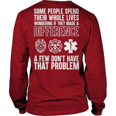 Image of Few Don't Have That Problem T Shirt-Hi Siena