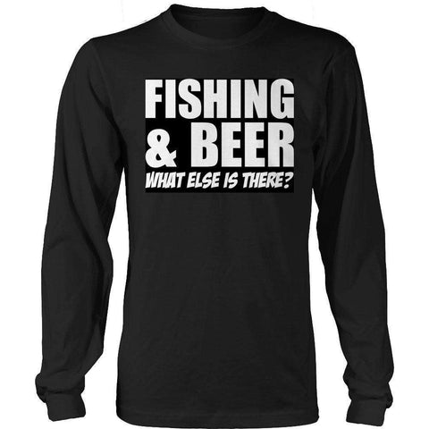 Image of Fishing and Beer What Else is There? T Shirt
