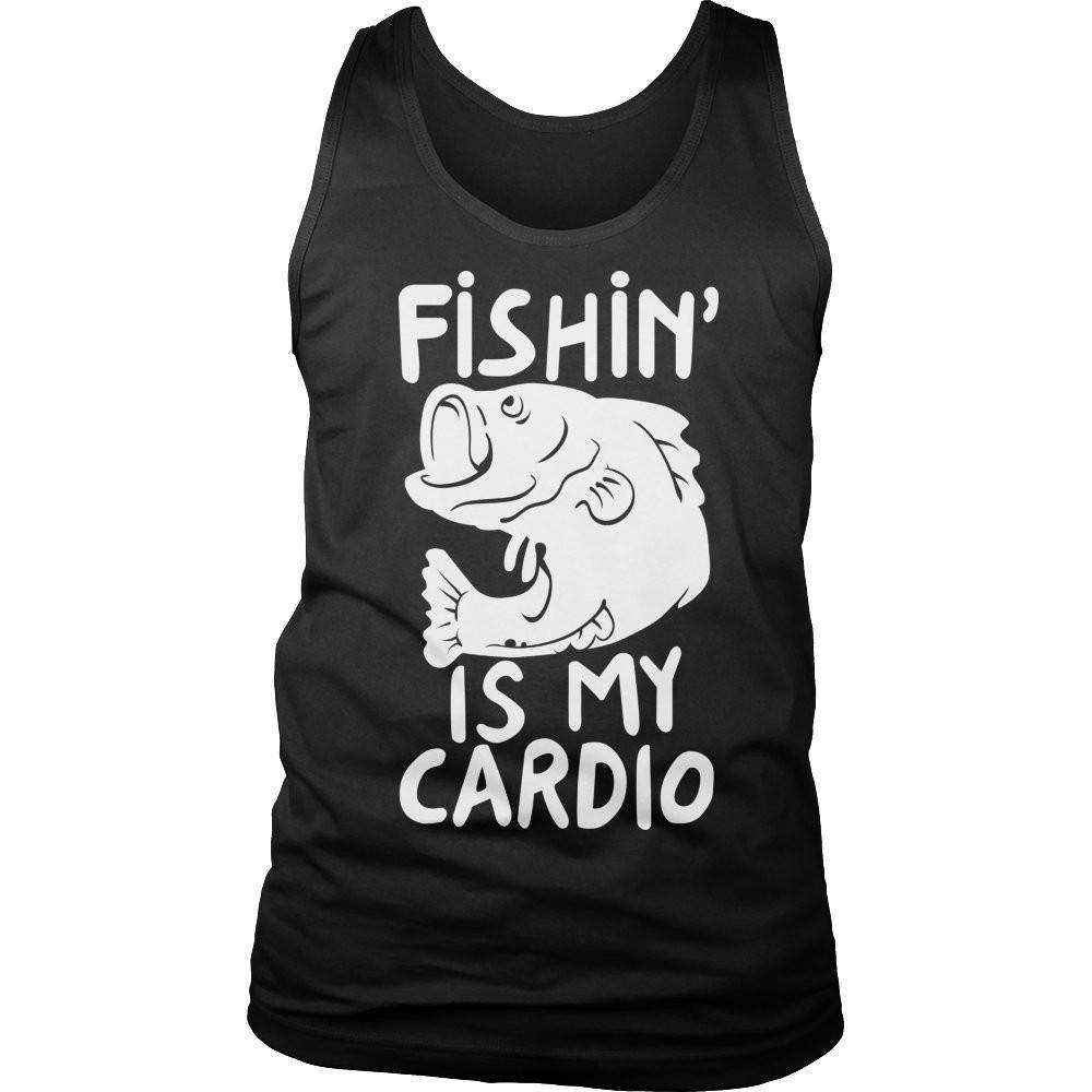 Fishing Is My Cardio T Shirt