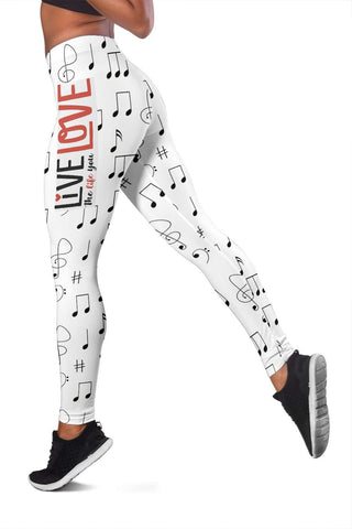 Live The Life You Love Leggings
