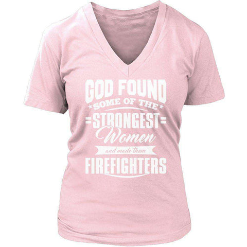 Image of God Found Some of The Strongest Women and Made Them Firefighters T Shirt