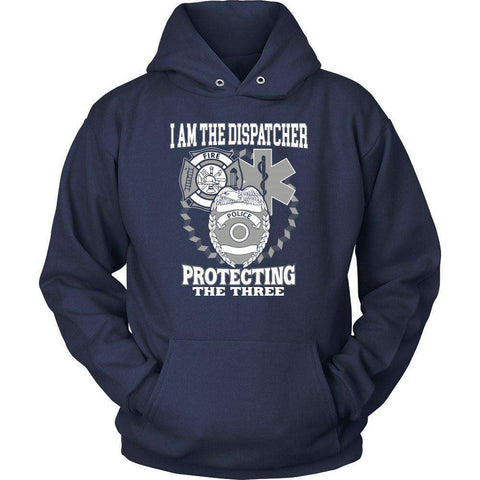 Image of I AM THE DISPATCHER PROTECTING THE THREE T Shirt