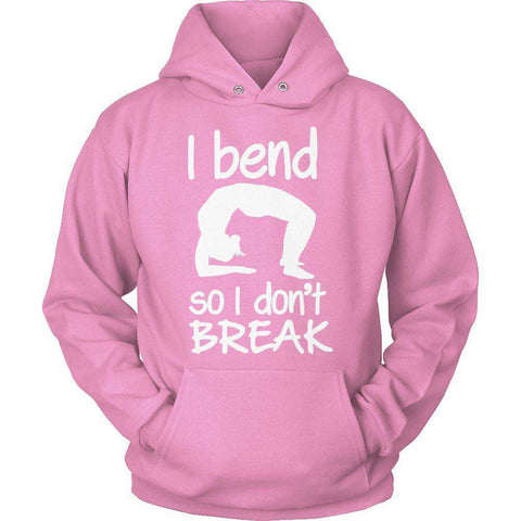 I Bend So I Don't Break yoga t shirt