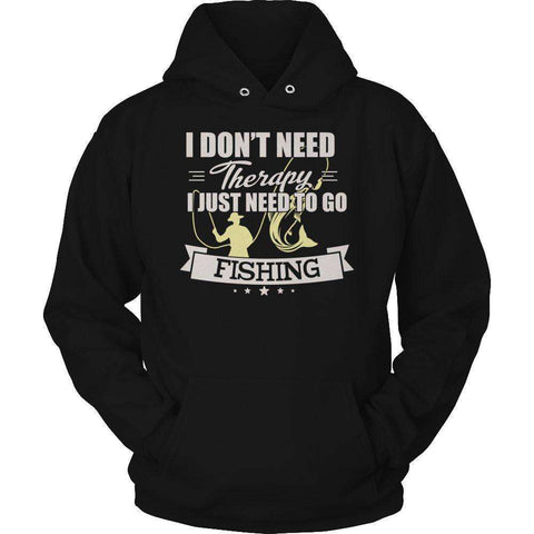 Image of I Don't Need Therapy I Just Need To Go Fishing T Shirt