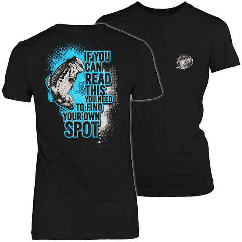 Image of If You Can Read This You Need To Find Your Own Spot T Shirt