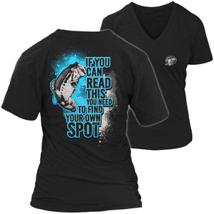 If You Can Read This You Need To Find Your Own Spot T Shirt