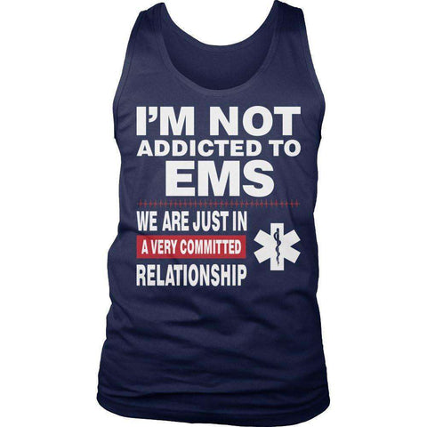 Image of I'm Not Addicted To EMS T Shirt