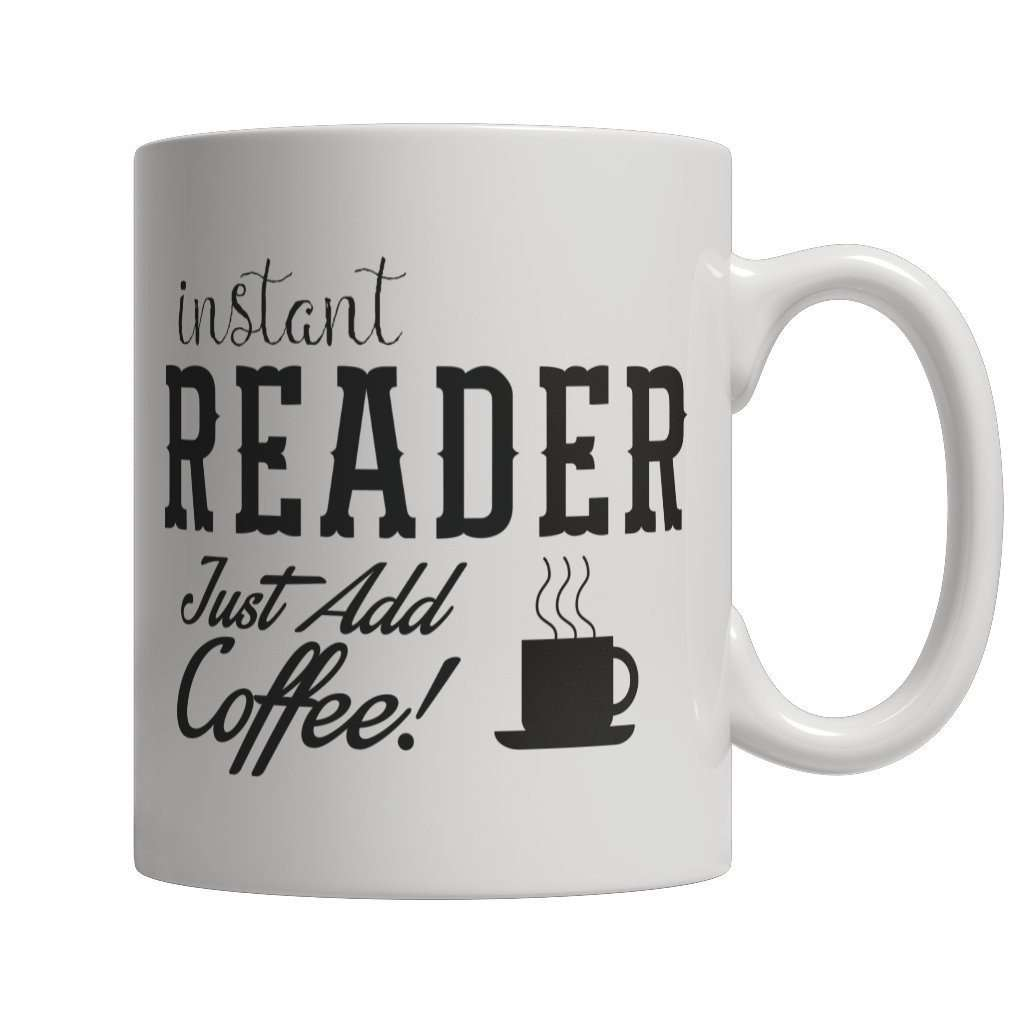 Instant Reader Just Add Coffee Mug