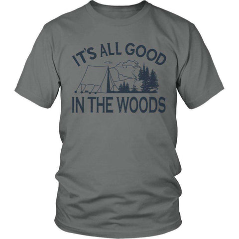 Image of It's All Good In The Woods T Shirt
