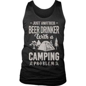 Just Another Beer Drinker With A Camping T Shirt