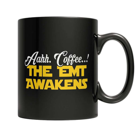 Image of Limited Edition - Aahh Coffee..! The EMT Awakens