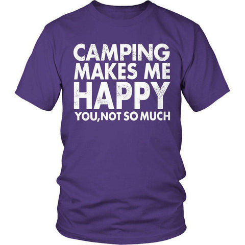 Image of Limited Edition - Camping Makes Me Happy, You Not SO Much-Hi Siena