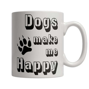 Limited Edition - Dogs Make Me Happy