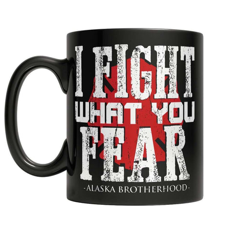 Image of Limited Edition Firefighters - I fight what you fear Alaska Brotherhood