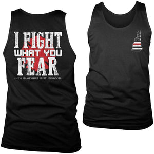 Limited Edition Firefighters - I fight what you fear New Hampshire Brotherhood