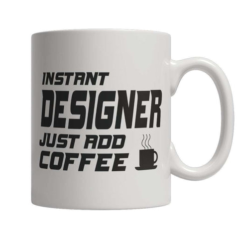 Image of Limited Edition - Instant Designer Just Add Coffee! Male