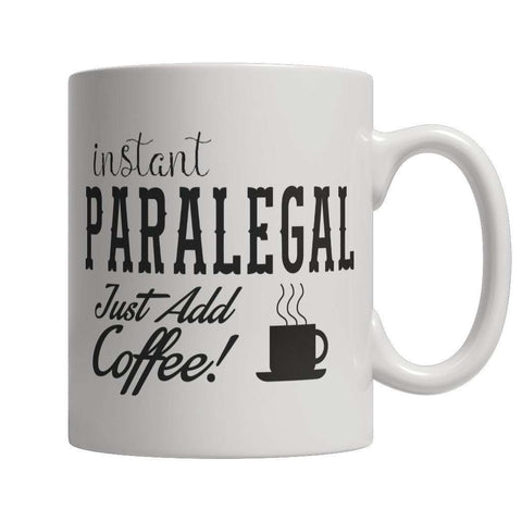 Image of Limited Edition - Instant Paralegal Just Add Coffee! Female