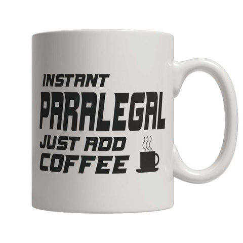 Image of Limited Edition - Instant Paralegal Just Add Coffee! Male