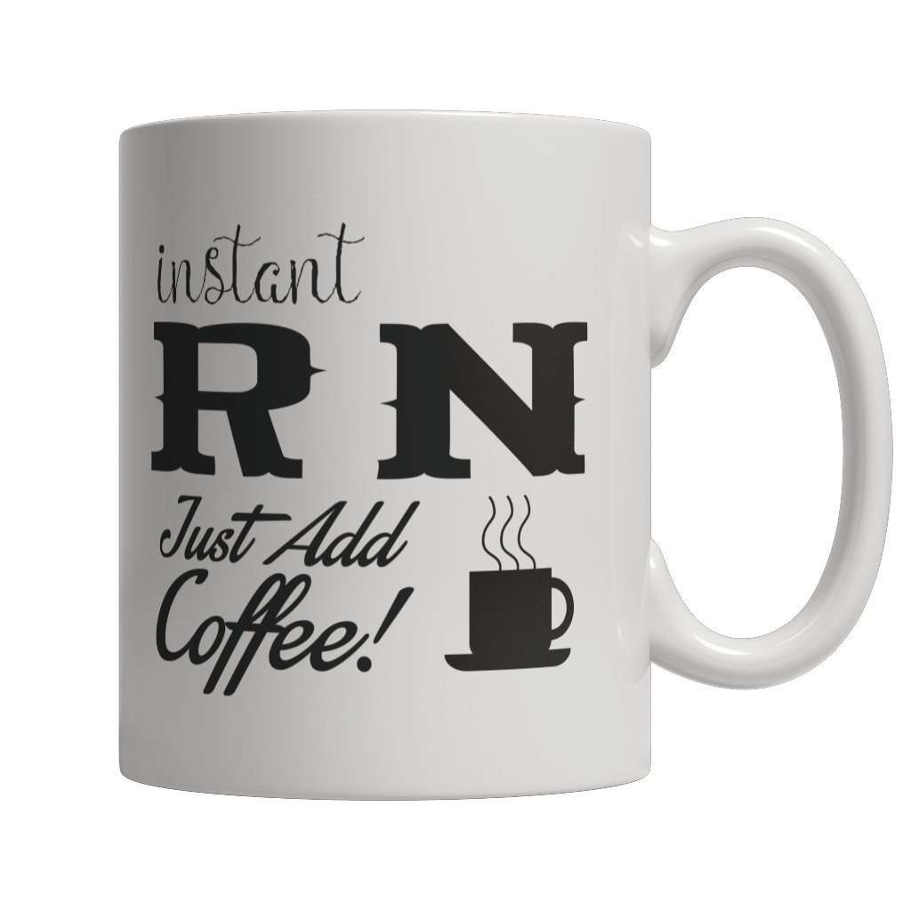 Limited Edition - Instant RN Just Add Coffee! Female