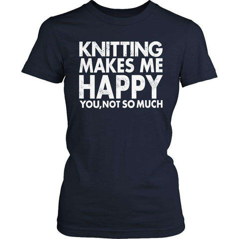 Image of Limited Edition - Knitting Makes Me Happy You, Not so Much