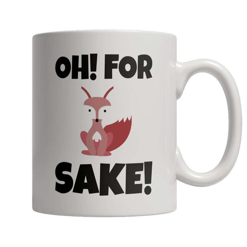 Image of Limited Edition - Oh For Fox Sake