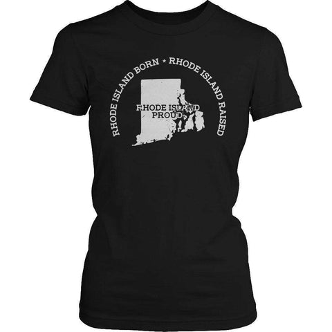 Image of Limited Edition - Rhode Island Born Rhode Island Raised Rhode Island Proud