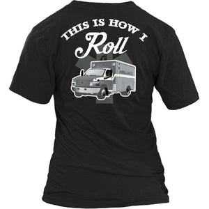 Limited Edition - This Is How I Roll- EMS