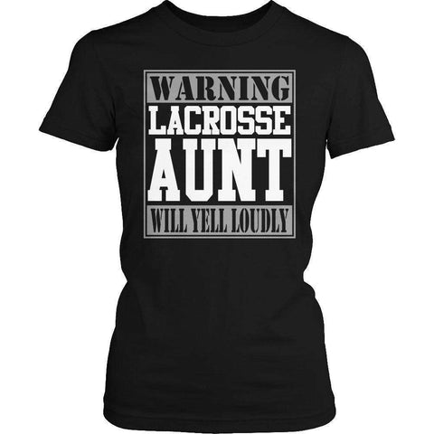 Image of Limited Edition - Warning Lacrosse Aunt will Yell Loudly