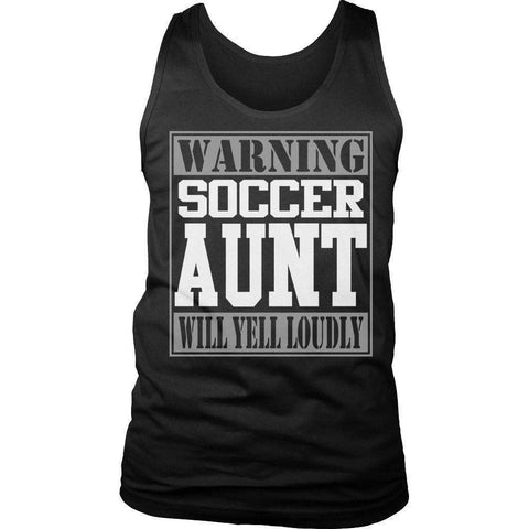 Image of Limited Edition - Warning Soccer Aunt will Yell Loudly