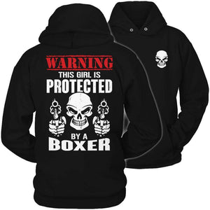 Limited Edition - Warning This Girl is Protected by a Boxer