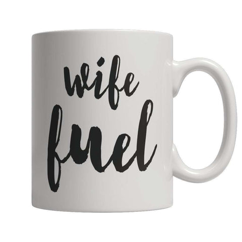 Image of Limited Edition - Wife Fuel