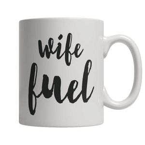 Limited Edition - Wife Fuel