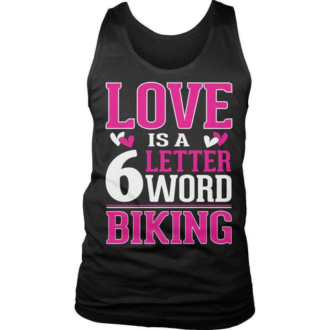 Image of Love is a 6 letter word Biking T Shirt