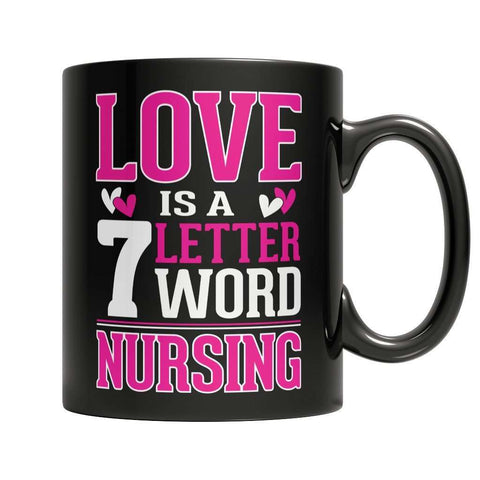 Image of Love is a 7 letter word Nursing Mug