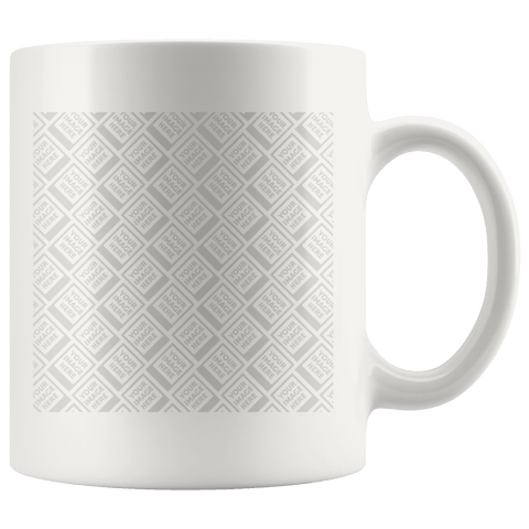 Personalized 11oz Mug White Images Must Be Minimum 888px-888px Size